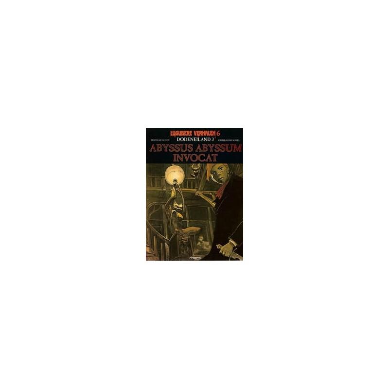 Lugubere verhalen 06 Dodeneiland 3 Abyssus abyssum invocat