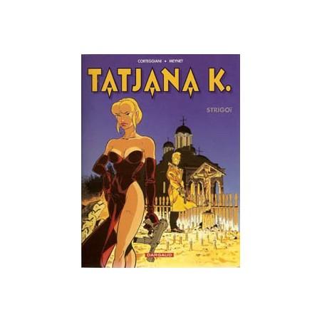 Tatjana K. 02 Strigoi 1e druk 2001