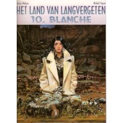 Land van langvergeten 10<br>Blanche