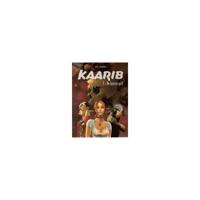 Kaarib 1 De laatste golf 1e druk 2001
