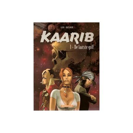 Kaarib 1<br>De laatste golf<br>1e druk 2001