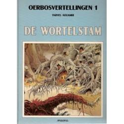 Oerbosvertellingen 01<br>De wortelstam<br>1e druk 1991