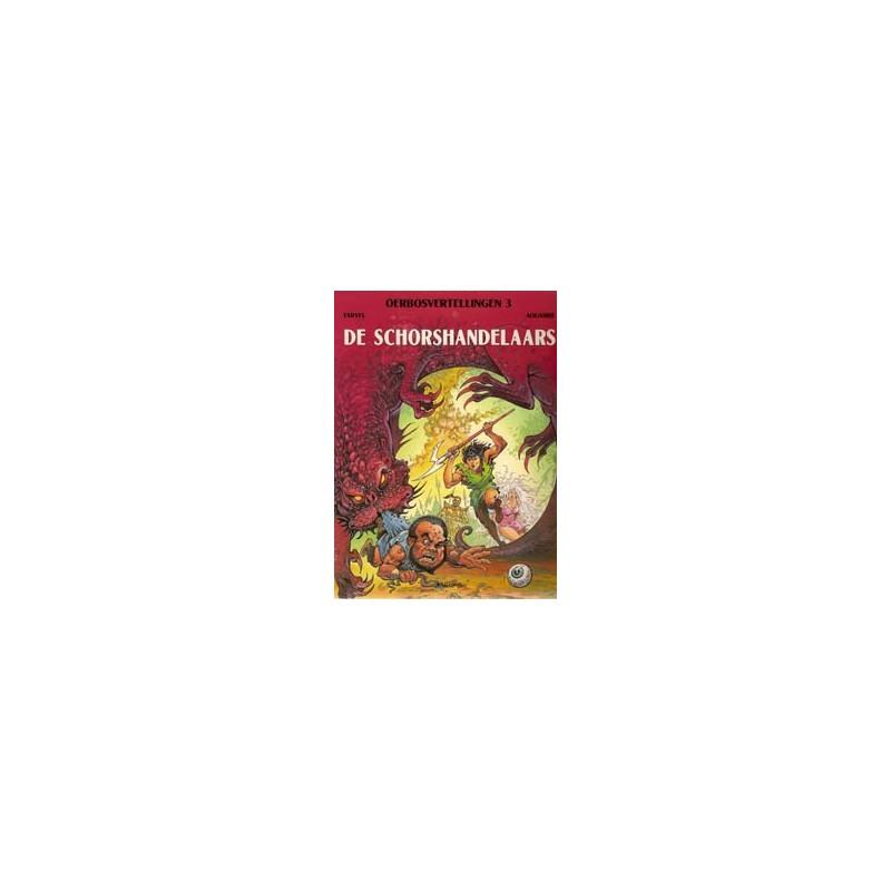 Oerbosvertellingen 03 De schorshandelaars 1e druk 1998