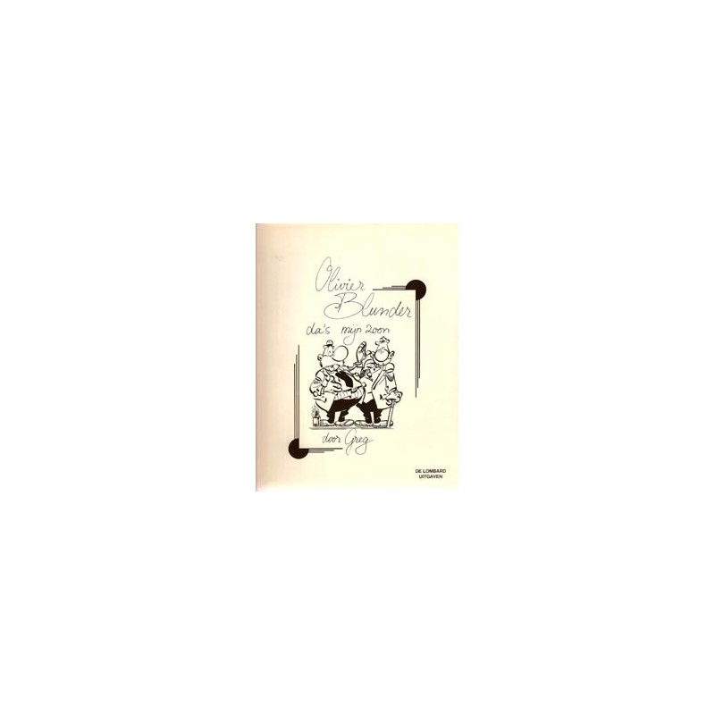 Olivier Blunder 04 Da 's mijn zoon 1e druk 1974 Lombard