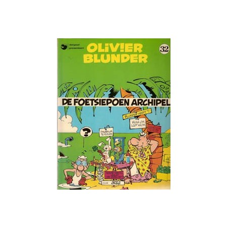 Olivier Blunder 32 De foetsiepoen archipel 1e druk 1986