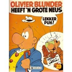 Olivier Blunder 33<br>Heeft 'n grote neus<br>1e druk 1987