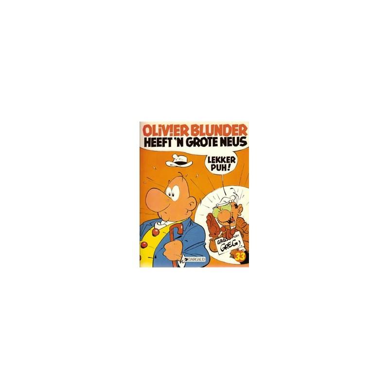 Olivier Blunder 33 Heeft 'n grote neus 1e druk 1987