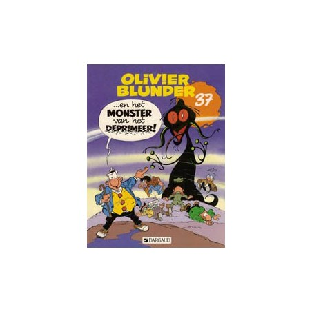 Olivier Blunder 37 Monster van het Deprimeer! 1e druk