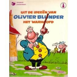 Olivier Blunder 01<br>Uit de ideeën van het warhoofd<br>herdruk