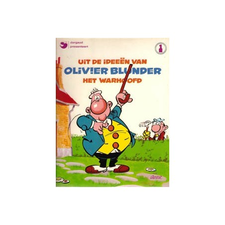 Olivier Blunder 01 Uit de ideeën van het warhoofd herdruk