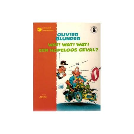Olivier Blunder 02 Wat een hopeloos geval herdruk