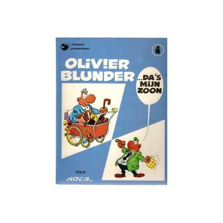 Olivier Blunder 04 Da 's mijn zoon herdruk