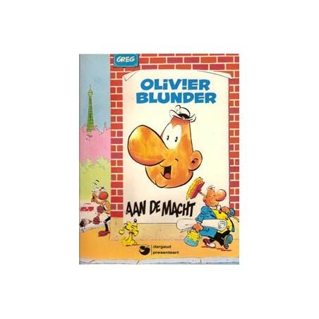 Olivier Blunder 07 Aan de macht herdruk