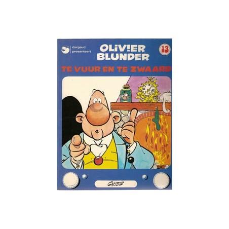 Olivier Blunder 13 Te vuur en te zwaard herdruk