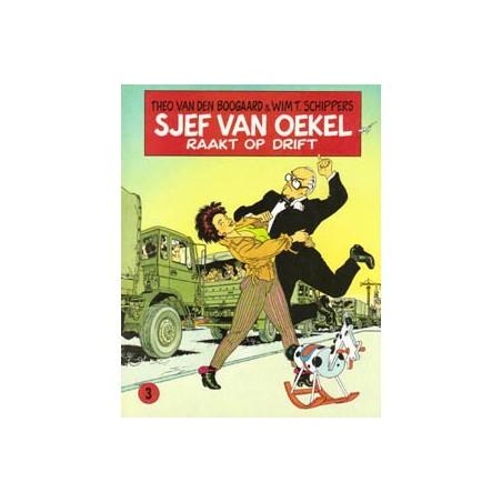 Sjef van Oekel 03 Raakt op drift 1e druk 1985