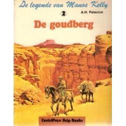 Legende van Manos Kelly 02<br>De goudberg<br>1e druk 1981