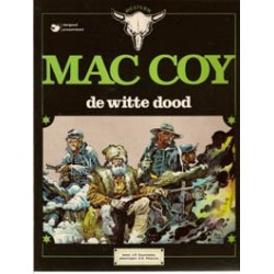 Mac Coy 06<br>De witte dood<br>1e druk 1982