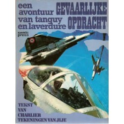 Tangy & Laverdure<br>15 Gevaarlijke opdracht<br>1e druk 1975