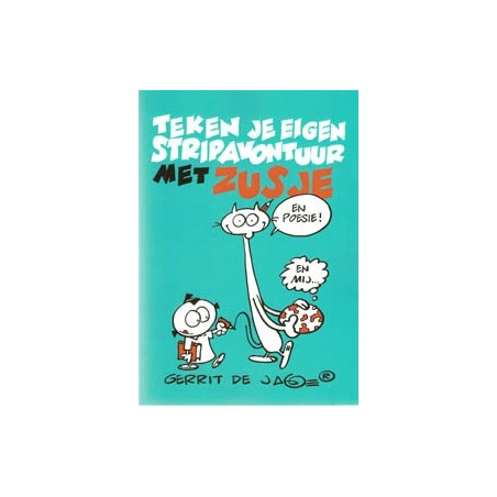 Zusje Teken je eigen stripavonturen met Zusje 1e druk 2010