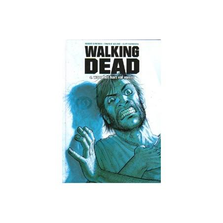 Walking dead NL04 HC Waar het hart vol van is