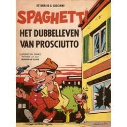 Spaghetti Het dubbelleven van Prosciutto 1e druk 1967