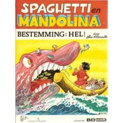 Spaghetti en Mandolina 02 Bestemming: Hel! 1e druk 1987