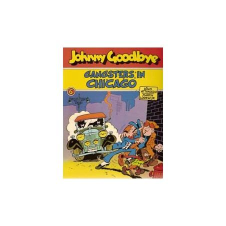 Johnny Goodbye 06 Gangster in Chicago herdruk 1978
