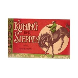 Eric de Noorman<br>11 De Koning der steppe<br>herdruk 1953