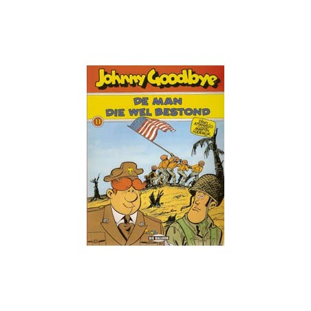 Johnny Goodbye 11 De man die wel bestond 1e druk 1992