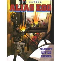 Alias Ego 01 Vlucht uit de hemel 1e druk 1993