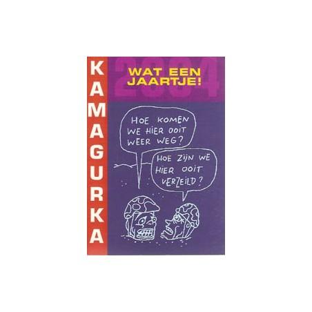 Kamagurka<br>Wat een jaartje! 2004<br>1e druk 2005