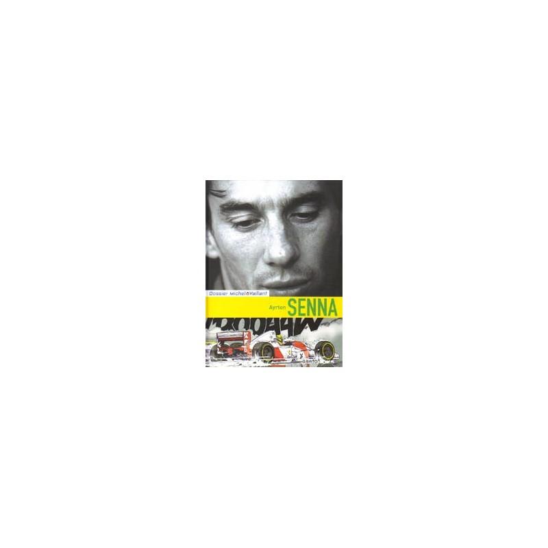 Dossier  Michel Vaillant 06 HC Ayrton Senna