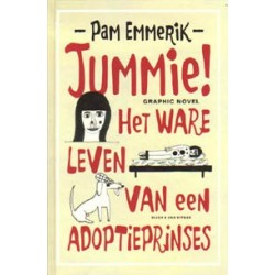 Emmerik Jummie! Het ware leven van een adoptieprinses