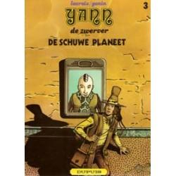 Yann de Zwerver 03<br>De Schuwe Planeet<br>1e druk 1980