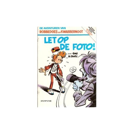 Robbedoes SP - Let op de foto! 1e druk 1985