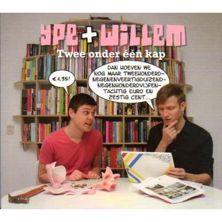 Ype + Willem 03 Twee onder één kap