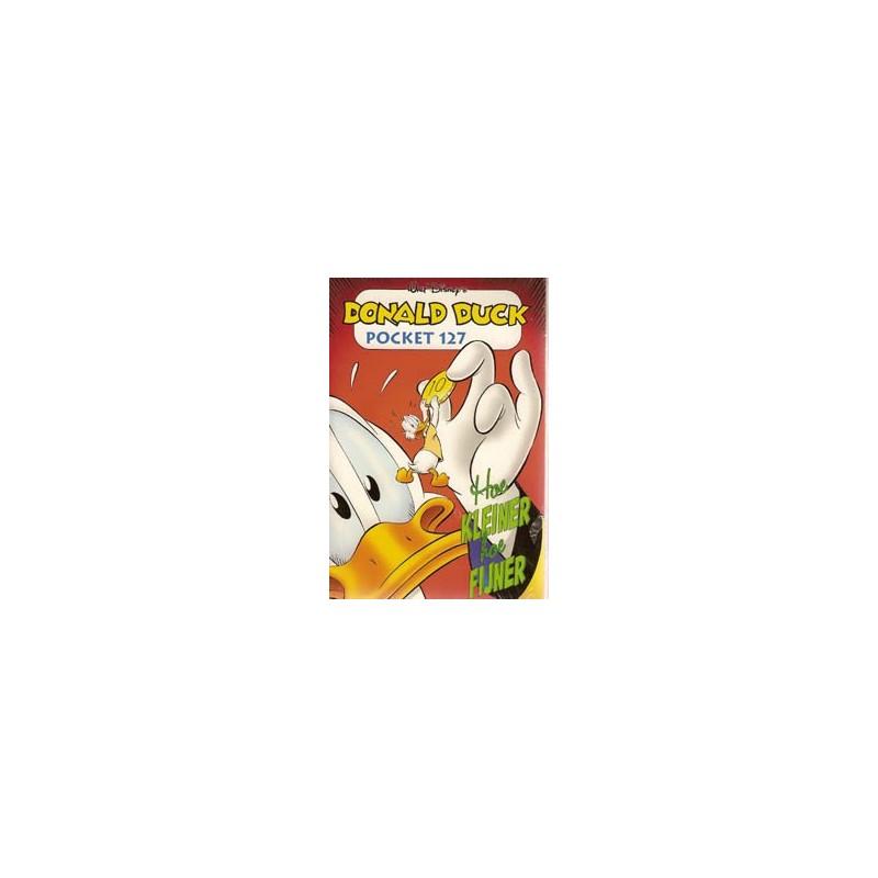 Donald Duck Pocket 127 Hoe kleiner hoe fijner 1e druk