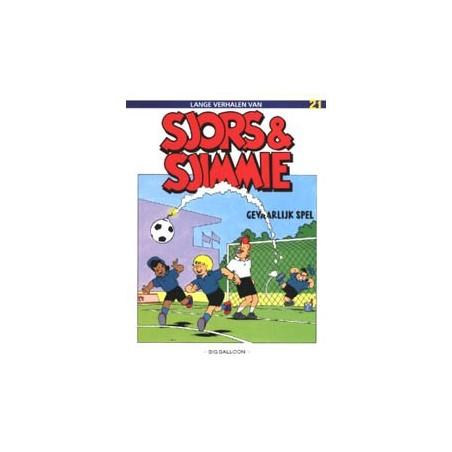 Sjors & Sjimmie 21 Gevaarlijk spel 1e druk 1990