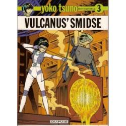 Yoko Tsuno<br>03 - Vulcanus' smidse<br>herdruk