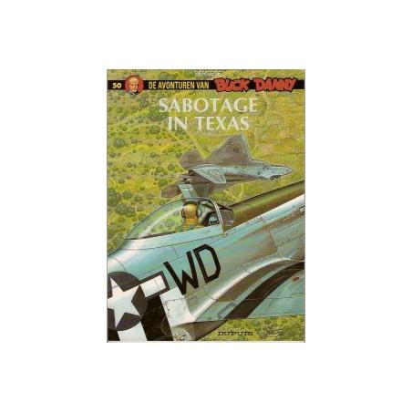 Buck Danny 50 - Sabotage in Texas 1e druk 2002