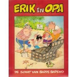 Erik & Opa De schat van Barre Barend 1e druk 1979