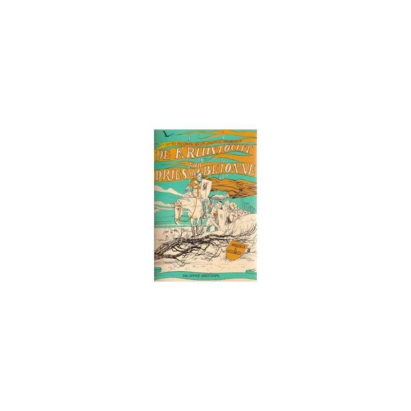 Van Straaten boeken De Kruistocht van Dries de Betonne 1e druk