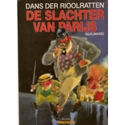 Dans der rioolratten SC<br>De slachter van Parijs<br>1e druk 199
