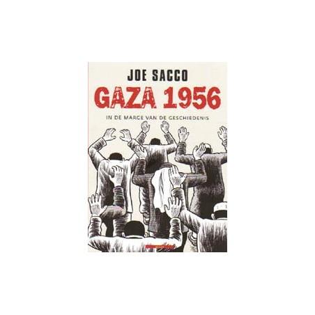 Sacco<br>Gaza 1956<br>In de marge van de geschiedenis