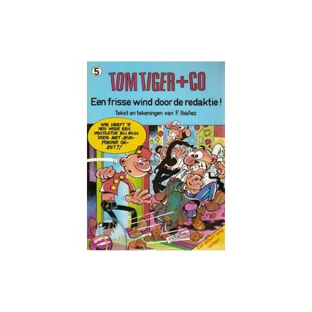 Tom Tiger+Co 05% Een frisse wind door de redaktie! 1e druk 1983