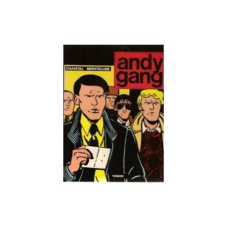 Montellier Andy Gang HC 1e druk 1980