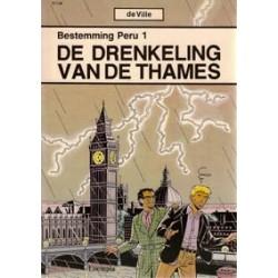 Bestemming Peru 01 Drenkeling van de Thames 1e druk 1986