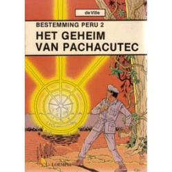 Bestemming Peru 02 Het geheim van Pachacutec 1e druk 1987
