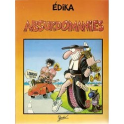 Edika<br>Absurdomanies<br>1e druk 1985