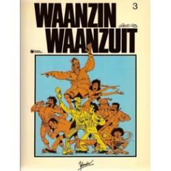 Waanzin Waanzuit 03<br>1e druk 1984